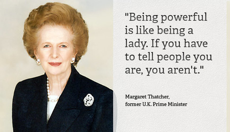 The Art of Leadership: What it Takes to Lead | Margaret Thatcher | Inspirations for Life | Scoop.it