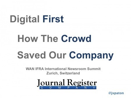 Journal Register Company - How The Crowd Saved Our Company | DigitalDirections | Scoop.it