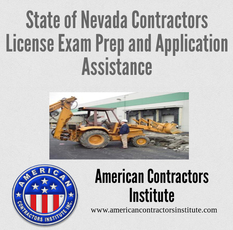 State of Nevada Contractors License Exam Preparation And Application Assistance | American Contractors Institute | Scoop.it
