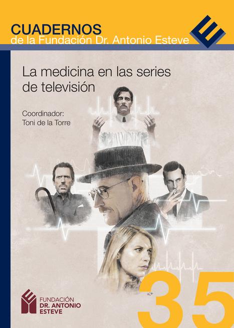 Fundació Dr. Antoni Esteve | La medicina en las series de televisión | Salud Publica | Scoop.it