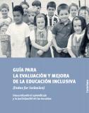Guía para la evaluación y mejora de la educación inclusiva | Aprendizaje 2.0 | Scoop.it | Educación Matemática | Scoop.it