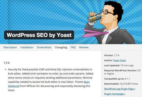 Run WordPress SEO by Yoast on your website? You need to update it | CyberSecurity | WordPress and Annotum for Education, Science,Journal Publishing | Scoop.it