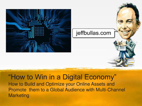 How to Win in a Digital Economy | Jeffbullas's Blog | Digital Marketing Miscellany | Scoop.it