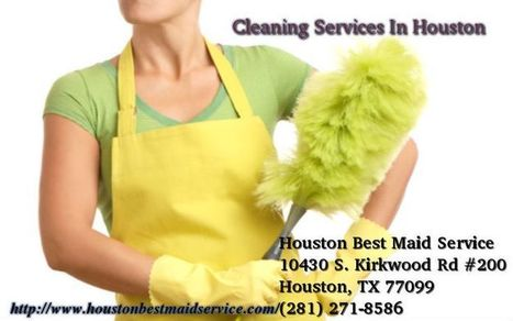 Home Cleaning Maids In Houston | houston best maid service | Scoop.it