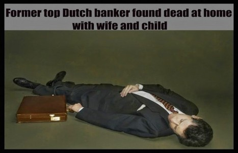 Another Banker Dead (And His Wife & Daughter)! This Time Ex-CEO of Dutch Bank ABN Amro!   Saif al Islam   Scoop.it