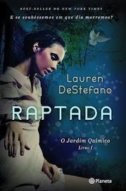 """Pedacinho Literário: Novidade Planeta - """"Raptada"""", Lauren DeStefano   Ficção científica literária   Scoop.it"""