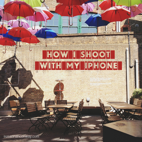 How I shoot with my iPhone   All things iPhoneography   Scoop.it