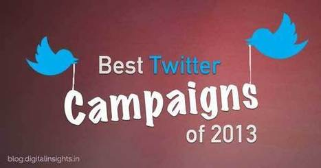 Most creative and successful Twitter Campaigns of 2013 | Stratégies Digitales - Digital Insights | Scoop.it