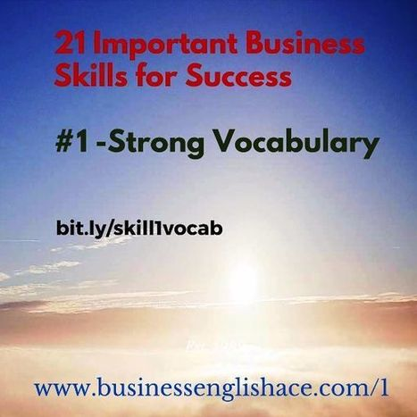 Business Skill 1 – Strong Vocabulary - Business English Ace | Business English | Scoop.it