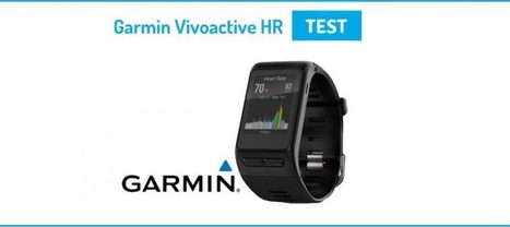 [Test] Vivoactive HR, la montre de Garmin qui a du cœur | Hightech, domotique, robotique et objets connectés sur le Net | Scoop.it