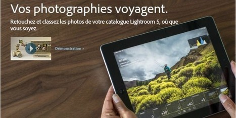 Adobe présente la version mobile de Lightroom - BonPlanPhoto | Le Journal de BonPlanPhoto | Scoop.it