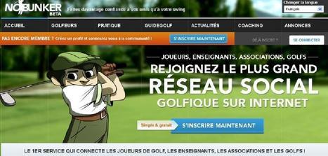 Nobunker.com: le réseau social des golfeurs ! | Toulouse networks | Scoop.it