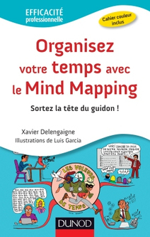 Organisez votre temps avec le Mind Mapping | Cartes mentales | Scoop.it