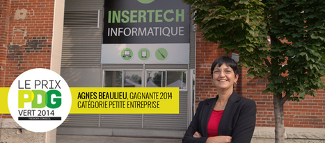 Agnes Beaulieu remporte le prix PDG vert! | Insertech | Sustainability - Living Eating Working Traveling | Scoop.it