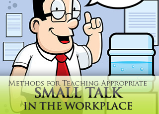 Water Cooler Talk: Methods for Teaching Appropriate Small Talk in the Workplace | Monya's List of ESL, EFL & ESOL Resources | Scoop.it