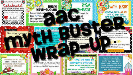 AAC Myth Buster Wrap-Up | Beginning Communicators | Scoop.it