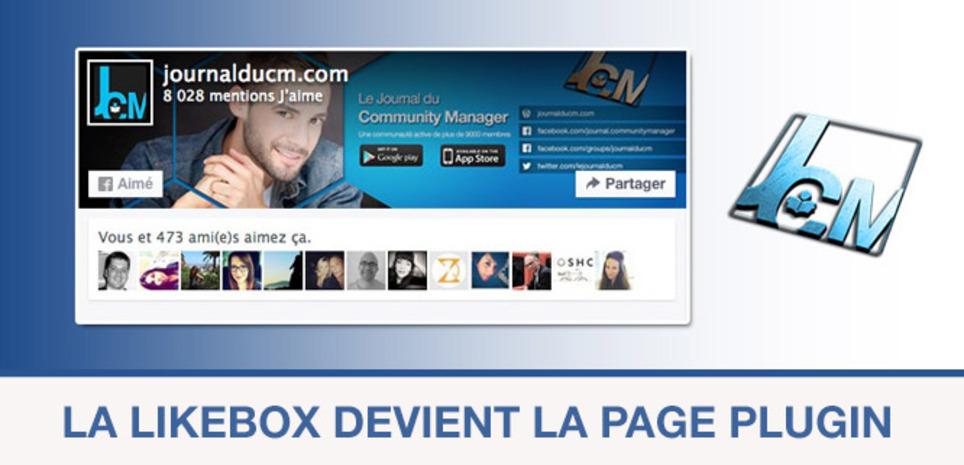 La likebox #Facebook devient la page plugin !   Les Médias Sociaux pour l'entreprise   Scoop.it