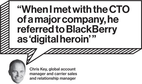 The Rise and Fall of BlackBerry: An Oral History - Businessweek | Leadership with a splash of empathy | Scoop.it