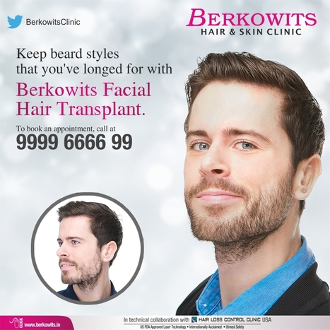 Facial Hair Transplantation-Beard, Moustache and Sideburn  | Berkowits Hair & Skin Clinic | Scoop.it