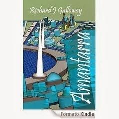 "Indie science-fiction: ""Amantarra"", by Richard J. Galloway | Finanza scandalosa | Scoop.it"