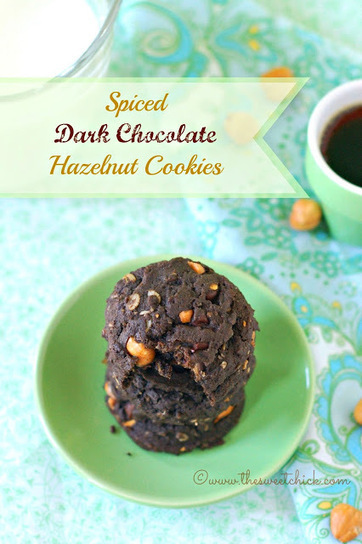 The Sweet Chick: Spiced Dark Chocolate Hazelnut Cookies | The Man With The Golden Tongs Hands Are In The Oven | Scoop.it