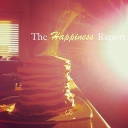 The Happiness Report #21 Dine & Dish Sharing Happy Things | The Study of HAPPINESS | Scoop.it