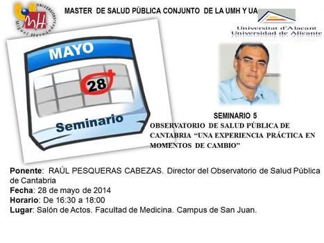 Seminario Raúl Pesqueras Cabezas | Doctorado Ciencias Salud | Scoop.it