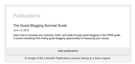 Use Your Linkedin Profile for Lead Gen | Social Media Tips | Scoop.it