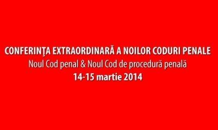 Conferinta Extraordinara a Noilor Coduri Penale | justitie | Scoop.it