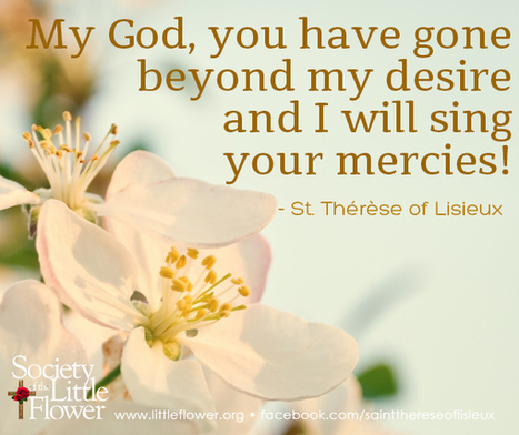 St. Therese Daily Inspiration: Singing your mercies | Catholic | Scoop.it