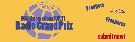 25ème Grand Prix International URTI de la Radio : appel à participation | Radio 2.0 (En & Fr) | Scoop.it