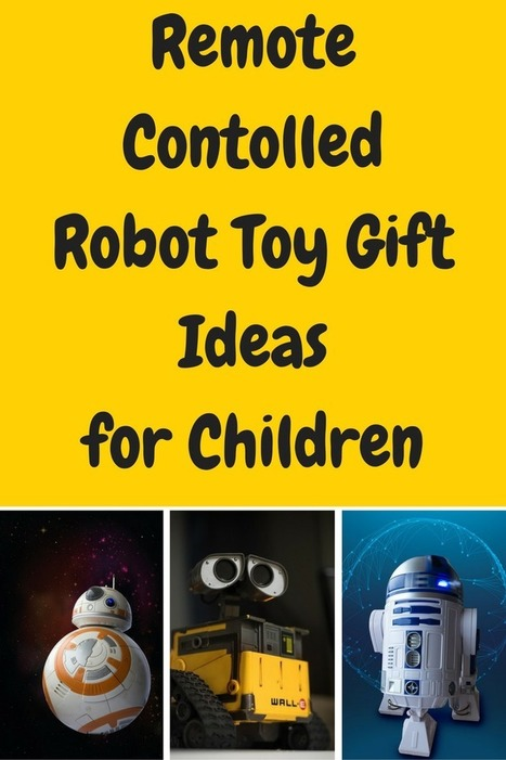 Remote Contolled Robotic Toy Gift Ideas for Children - Great Gift Ideas | Home and Garden | Scoop.it