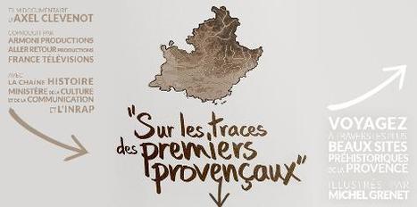 Sur les traces des premiers Provençaux – La Route des Hommes | Lampea-Doc | Scoop.it
