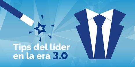 #Habilidades Directivas: Tips del Líder en la era 3.0 | Estrategias de desarrollo de Habilidades Directivas  : | Scoop.it