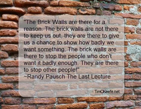 Randy Pausch on Brick Walls   Positive Coaching   Scoop.it