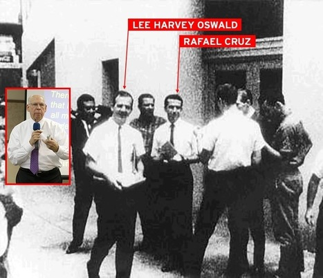 Why That Actually Could Be Rafael Cruz With Lee Harvey Oswald | Global politics | Scoop.it