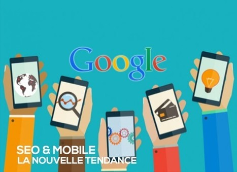 Mobile Friendly et Google : la nouvelle tendance du SEO | | Mobile AMP | Scoop.it