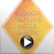 What Happens After Death - Audio Download | Moving Foward | Scoop.it
