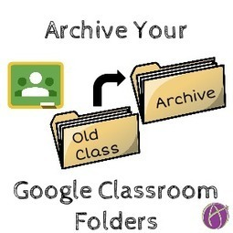 Google Classroom: Clean Up Your Folders - Teacher Tech | Google Sphere | Scoop.it