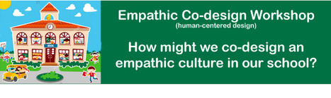Free Online Workshop: Co-Designing an Empathic School Culture with Edwin Rutsch: Register Now | Empathy and Education | Scoop.it