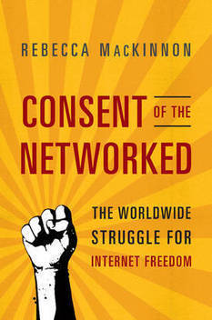 """Rebecca MacKinnon talks about her book """"Consent of the Networked"""" - Boing Boing 