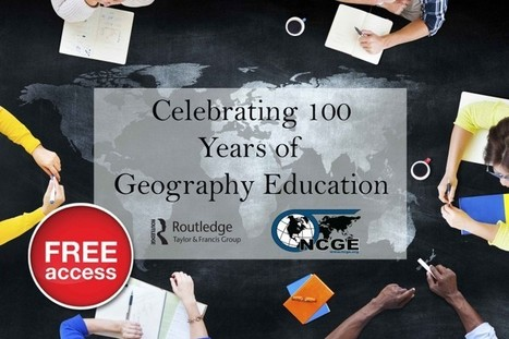 Celebrating 100 years of the NCGE | Geography Education | Scoop.it