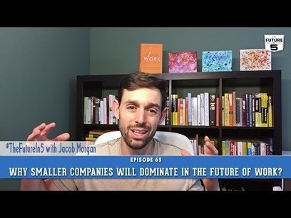 Why Smaller Companies Will Dominate The Future Of Work - Forbes | Peer2Politics | Scoop.it