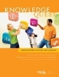 AASL kicks off new volume of Knowledge Quest | American Libraries Magazine | School Library Teachers: Collaborators of Knowledge | Scoop.it