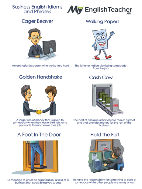 10 Business English Idioms and Phrases In Use [Image] - MyEnglishTeacher.eu | ESOL, TESOL, TESL, ESL | Scoop.it