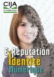 Identité numérique et e-réputation : Une brochure pour comprendre et agir (CIJ Aquitaine) | E-apprentissage | Scoop.it