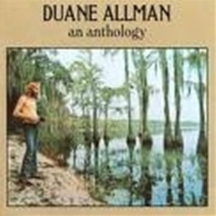 Duane Allman – An Anthology | Old Good Music | Scoop.it