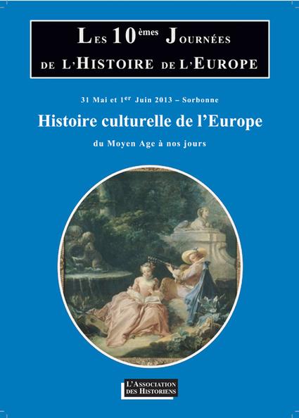 Les Journées de l'Histoire 2013 [Paris] - 31 Mai et 1er Juin 2013   Académie   Scoop.it