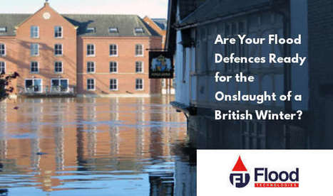 Are Your Flood Defences Ready for the Onslaught of a British Winter? - Floodtec | General Scoops | Scoop.it