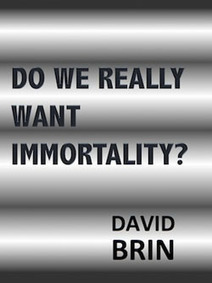 Do We Really Want Immortality? | Looking Forward: Creating the Future | Scoop.it